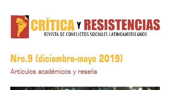Nro.9 (diciembre-mayo 2019). Revista Crítica y Resistencias